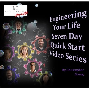 Inner Logic - Engineering Your Life Seven Day Quick Start Series